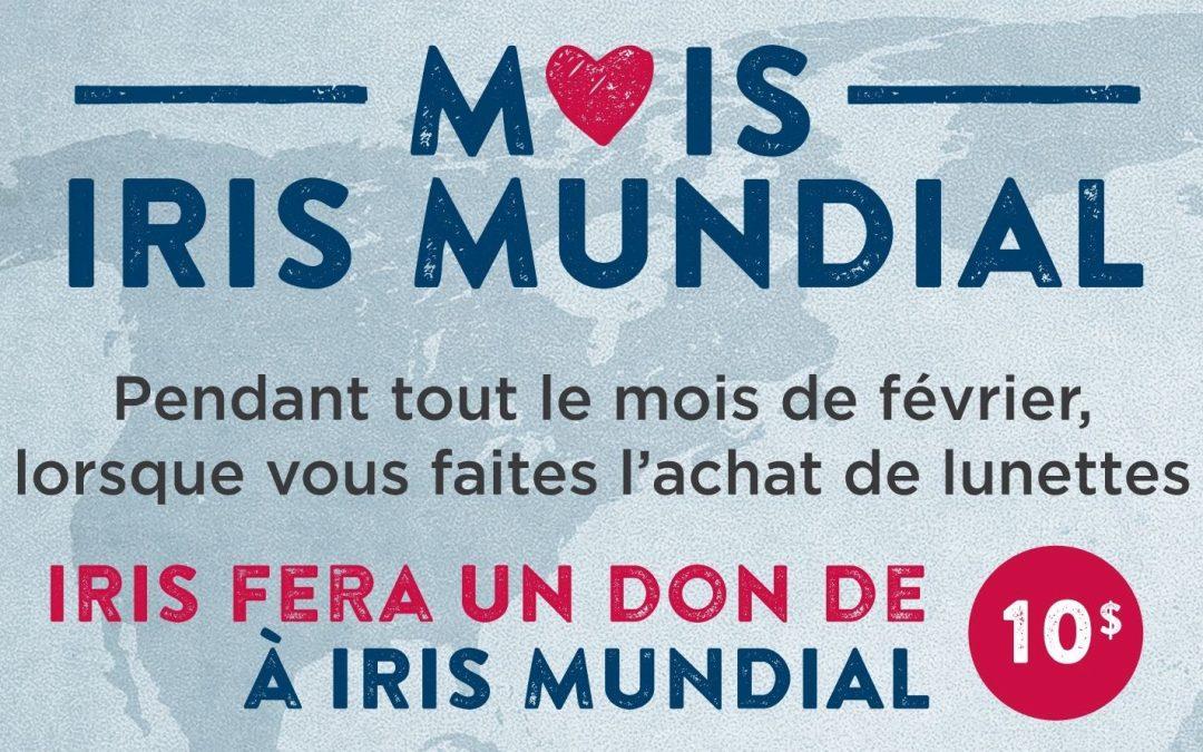 Février est le mois IRIS Mundial