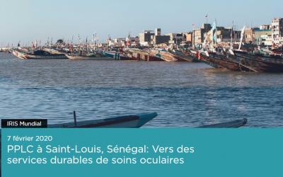 PPLC à Saint-Louis, Sénégal: vers des services durables de soins oculaires